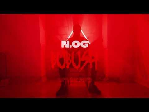 N.OG B2R - BUBUSHH ( Oficial Video Clip 2019 )