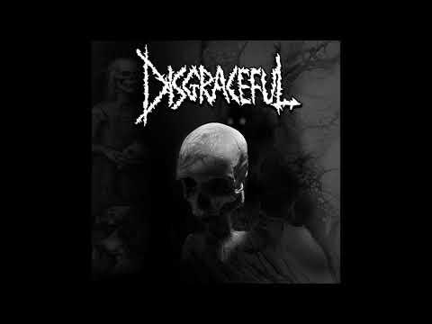 Disgraceful - LP (FULL)