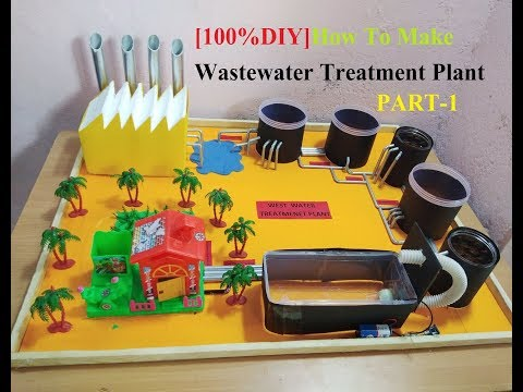 How To Make Waste water Treatment Plant  Model 2018 NEW [DIY