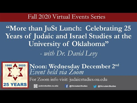 More Than JuSt Lunch: Celebrating 25 Years Of Judaic And Israel Studies At OU With Dr. David Levy