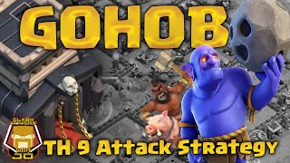 GoHoBo NEW TH 9 | 3 Star Attack Strategy | Clash of Clans