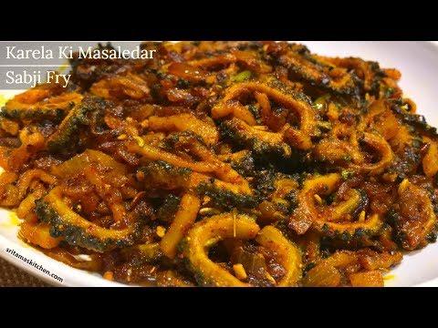 करेले की मसालेदार स्वादिस्ट सब्जी फ्राई बनाने का विधि-Crispy Karela Ki Sabji-Karela Aloo Pyaz Fry