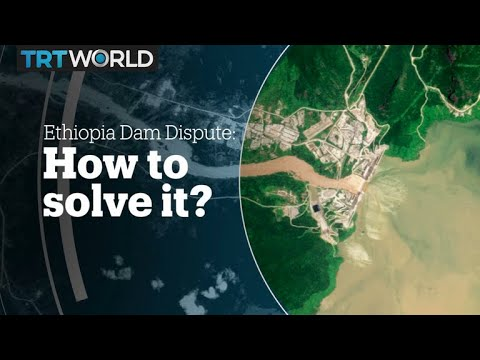 ETHIOPIA DAM DISPUTE: How to solve it?
