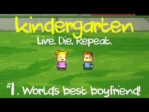 Kindergarten Gameplay | Episode 1: Best Boyfriend Ever! (Let's Play Kindergarten)