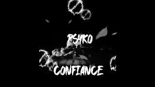 PSYKO - CONFIANCE (audio officiel) prod by Kalem Beats