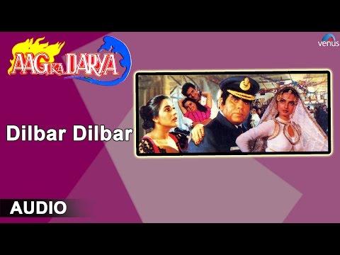 Aag Ka Darya : Dilbar Dilbar Full Audio Song | Dilip Kumar, Rekha, Rajeev Kapoor |