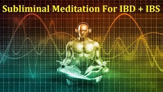 Bowel Disease Relief – Subliminal Messages + Isochronic Tones For IBS, IBD & Crohn's