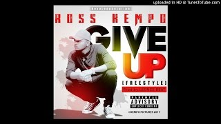 ROSS KEMPO - GIVE UP (Prod by LEONCE BEATZ) Official audio 2017