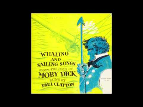 Paul Clayton - Whaling and Sailing Songs From the Days of Moby Dick (1956)