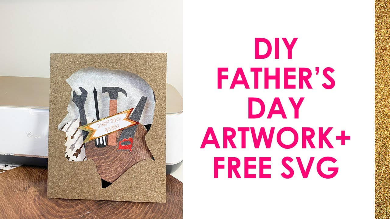 Free The finished artwork will make lovely cards, scrapbook pages and. Diy Father S Day Artwork Father S Day Svg Beginner Cricut Projects Free Svg Youtube SVG, PNG, EPS, DXF File