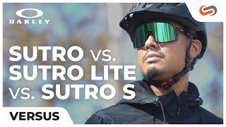 Oakley Sutro vs. Sutro Lite vs. Sutro S | SportRx