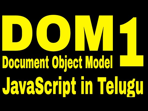 Document Object Model in javascript telugu part 1