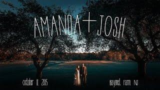 AMANDA + JOSH - Wedding Trailer - 10•11•15 - Bayonet Farm NJ