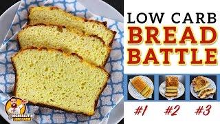 The BEST Low Carb Bread Recipe - EPIC BREAD BATTLE - Testing 3 Keto Bread Recipes