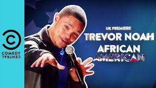 Trevor Noah's African American Tour | Only On Comedy Central