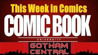 This Week in Comics - Week of 2019-03-20 March   COMIC BOOK UNIVERSITY