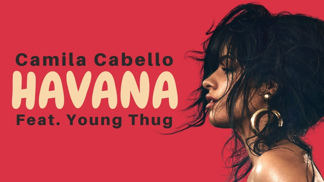 Camila Cabello - Havana (Lyrics / Lyric Video) ft  Young Thug