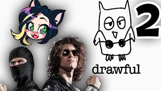 ►Drawful►NOT A CLUE!?! ► With Ninja Sex Party! ► PART 2 - Kitty Kat Gaming