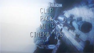 LTD : Clip Pack With Cinematics V4 [60fps] [Bo2]