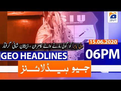 Geo Headlines 06 PM |15th June 2020