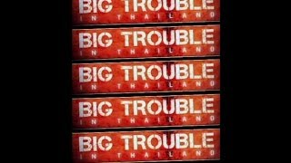BIG TROUBLE in TOURIST THAILAND (+18) FULL Episode PART 3 (THAILAND WONDERFUL)
