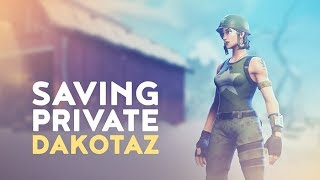 MY SQUAD WIPED! - SAVING PRIVATE DAKOTAZ (Fortnite Battle Royale)