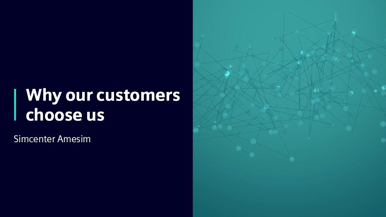 [Simcenter Amesim] Why our customers choose Simcenter Amesim