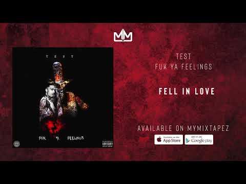 Test - Fell In Love [Fuk Ya Feelings]