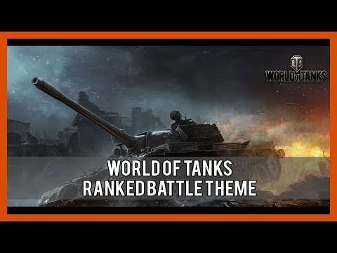 World of Tanks - Ranked Battle Theme