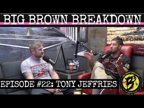 Big Brown Breakdown  Episode 22: Tony Jeffries