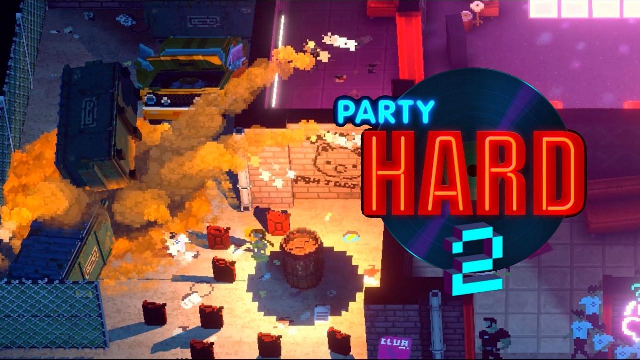 Party Hard 2 Alpha Mediavida