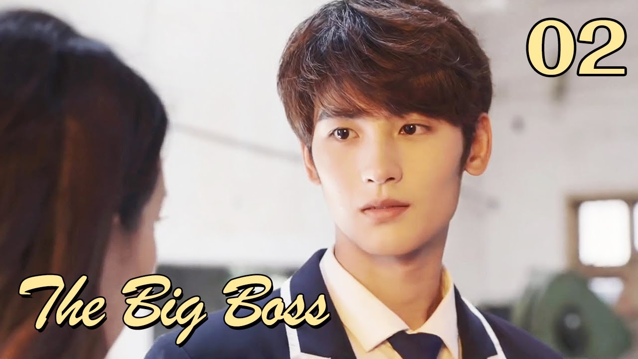 Download [ENG SUB] The Big Boss 02 (Huang Junjie, Eleanor Lee Kaixin) | The best high school love comedy