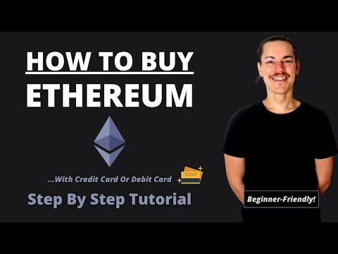 How To Buy Ethereum With Credit Card Or Debit Card For Beginners In 2021 (Step By Step Tutorial)