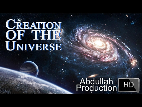 Creation of The Universe | Abdullah Production