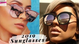 The Most Popular Sunglasses Trends For 2019