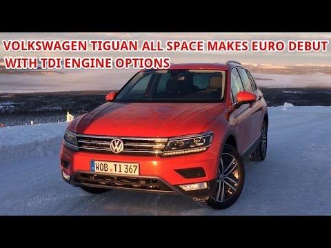 Volkswagen tiguan diesel | Volkswagen Tiguan Allspace makes Euro debut with TDI engine options
