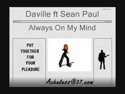Daville ft Sean Paul - Always On My Mind