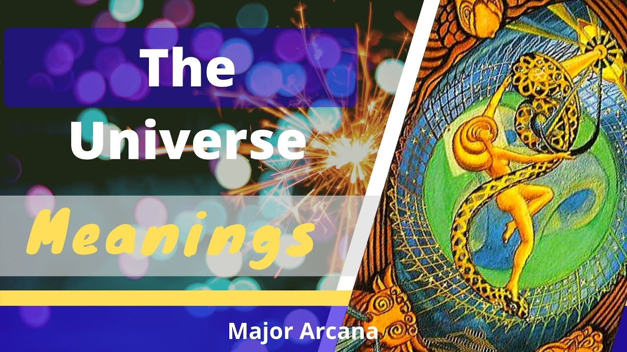 21 The Universe Tarot Card Meanings And Description