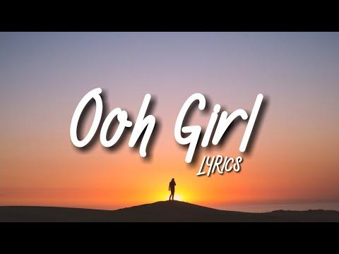 Kris Kross Amsterdam, Conor Maynard - Ooh Girl (Lyrics) feat. A Boogie Wit Da Hoodie