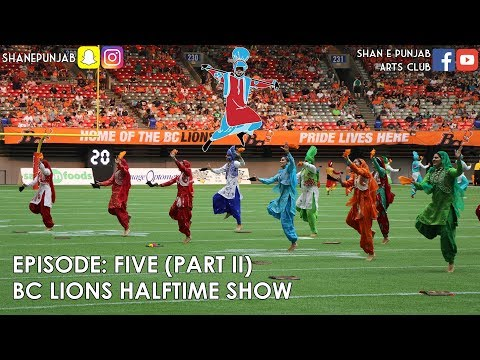 Episode Five [Part II]   BC Lions Half-Time Show   Vancouver