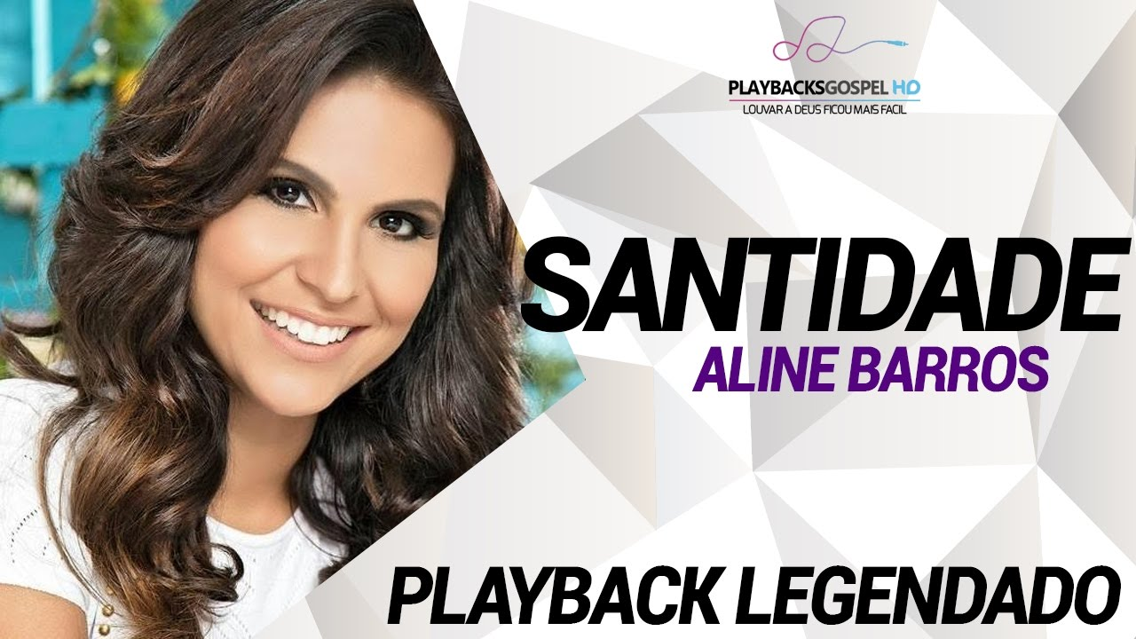 playback da musica santidade aline barros