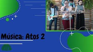 Louvor 2 IPUra - Atos 2