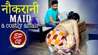 नौकरानी | Maid (A Costly Affair) | SDI Prime Show | Episode 2