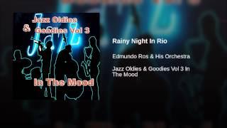 Rainy Night In Rio