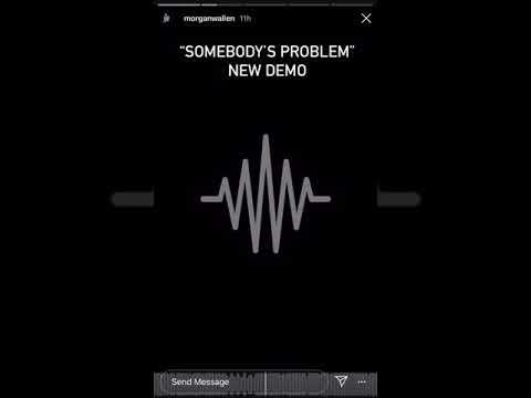 Somebody's Problem - Morgan Wallen Demo