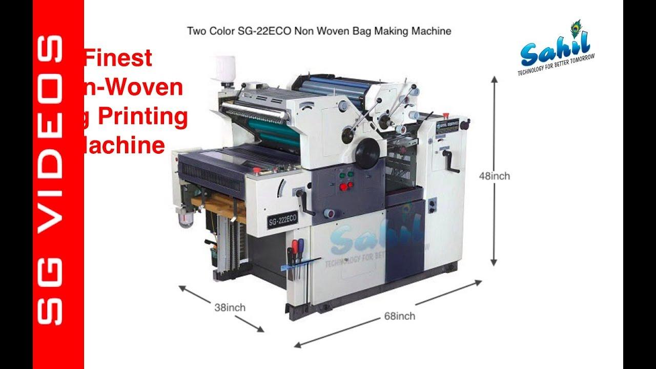 NON WOVEN BAG PRINTING MACHINE | SAHIL GRAPHICS | Check Description to  CALL/Contact Us