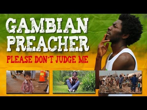 Gambian Preacher - Please don´t Judge Me