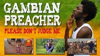 Gambian Preacher - Please don´t Judge Me