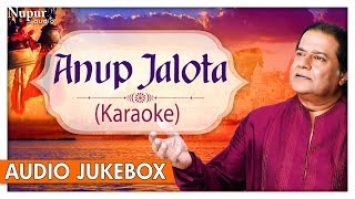 Anup Jalota Karaoke | Aisi Laagi Lagan | NON STOP BEST KRISHNA BHAJANS | Hindi Bhajans 2018