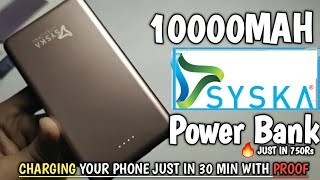 10000 Mah power bank of Syska||Syska first 10000Mah Power bank||Full unboxing with test of charging